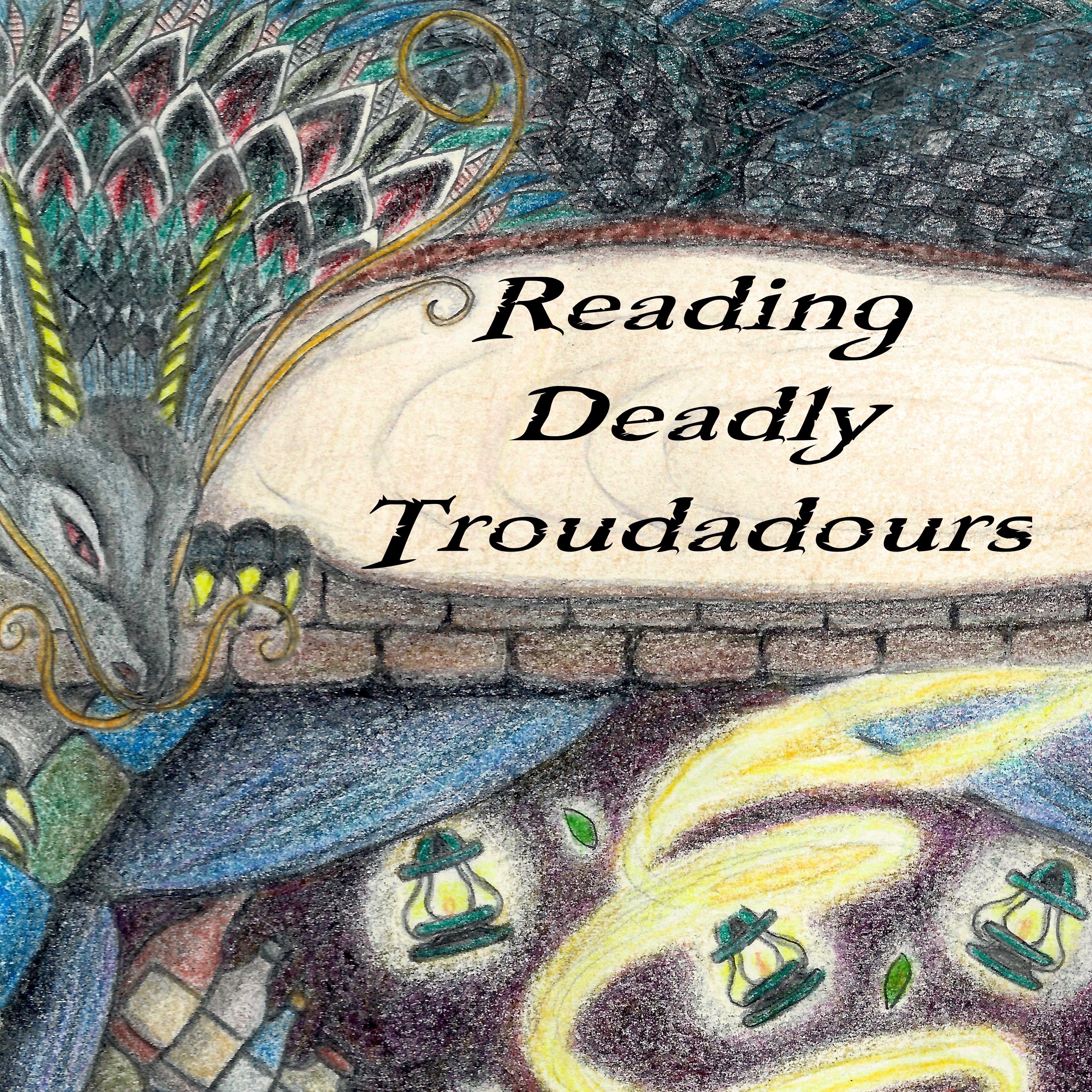 Reading Deadly Troubadours