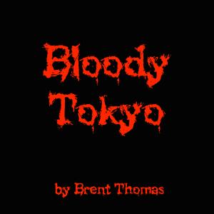 Bloody Tokyo Temp v2